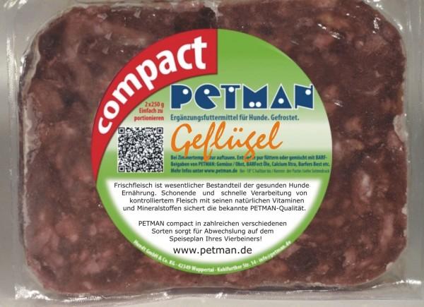 Petman Compact Geflügel 500 g (2x250 g) !KEIN VERSAND MÖGLICH!